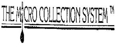 THE MICRO COLLECTION SYSTEM