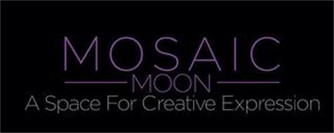 MOSAIC MOON A SPACE FOR CREATIVE EXPRESSION