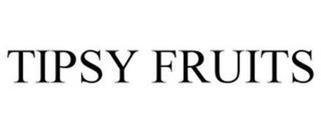 TIPSY FRUITS