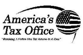 "AMERICA'S TAX OFFICE ""REACHING A NATION ONE TAX RETURN AT A TIME"""