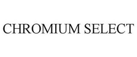 CHROMIUM SELECT