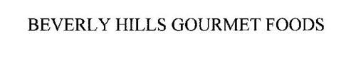 BEVERLY HILLS GOURMET FOODS