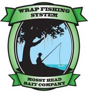 WRAP FISHING SYSTEM MOSSY HEAD BAIT COMPANY