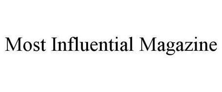 MOST INFLUENTIAL MAGAZINE