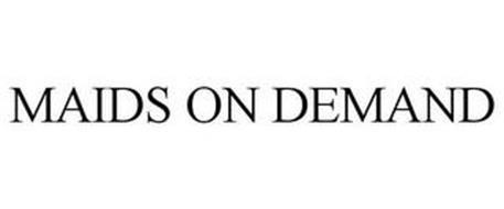 MAIDS ON DEMAND