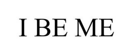 I BE ME