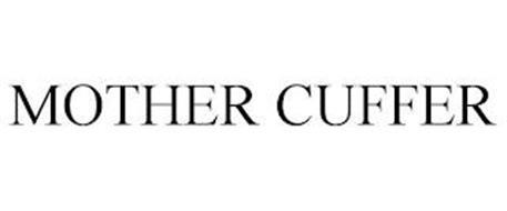 MOTHER CUFFER