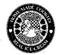 MOTHER HUBBARD'S HOME MADE COOKIES REAL ICE CREAM