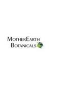 MOTHEREARTH BOTANICALS