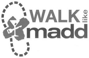 X WALK LIKE MADD