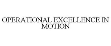 OPERATIONAL EXCELLENCE IN MOTION