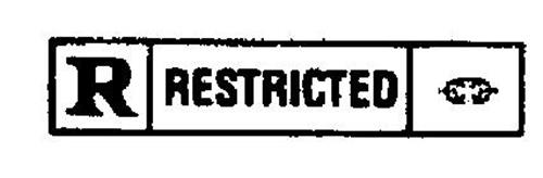 R RESTRICTED Trademark of MOTION PICTURE ASSOCIATION OF AMERICA ...