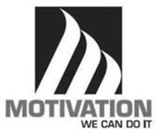 MOTIVATION WE CAN DO IT