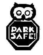 PARK SAFE!