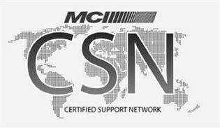 MCI CSN CERTIFIED SUPPORT NETWORK
