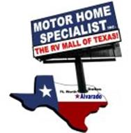 MOTOR HOME SPECIALIST INC. THE RV MALL OF TEXAS! FT. WORTH DALLAS ALVARADO