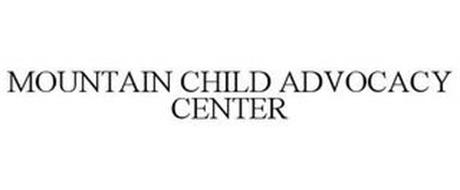 MOUNTAIN CHILD ADVOCACY CENTER