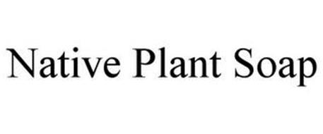 NATIVE PLANT SOAP