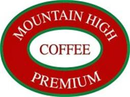 MOUNTAIN HIGH PREMIUM COFFEE