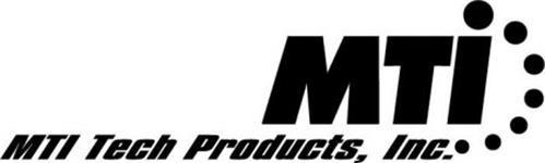 MTI MTI TECH PRODUCTS, INC.