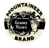MOUNTAINEER BRAND 100% NATURAL GRANNY VICARS