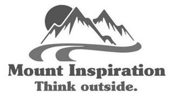MOUNT INSPIRATION THINK OUTSIDE.