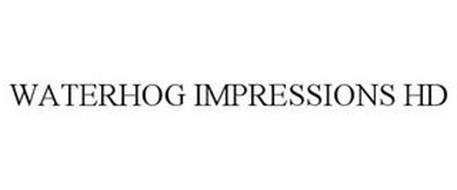 WATERHOG IMPRESSIONS HD