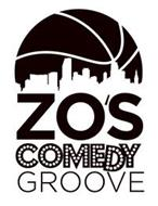 ZO'S COMEDY GROOVE