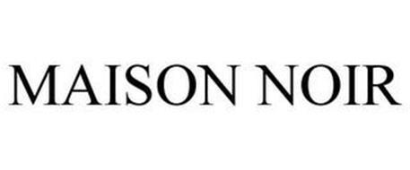 MAISON NOIR