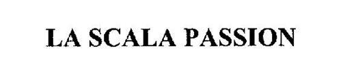 LA SCALA PASSION