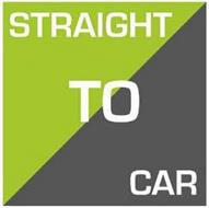 STRAIGHT TO CAR