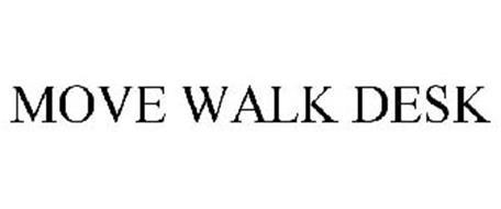 MOVE WALK DESK