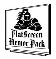 FLATSCREEN ARMOR PACK