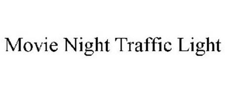 MOVIE NIGHT TRAFFIC LIGHT