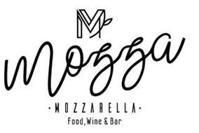 M MOZZA · MOZZARELLA · FOOD, WINE & BAR