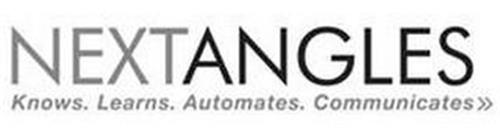 NEXTANGLES KNOWS. LEARNS. AUTOMATES. COMMUNICATES