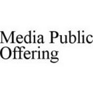 MEDIA PUBLIC OFFERING