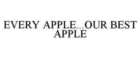 EVERY APPLE...OUR BEST APPLE