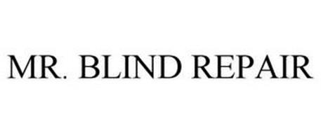 MR. BLIND REPAIR