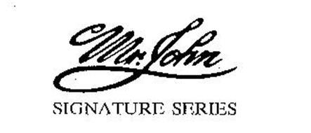 MR. JOHN SIGNATURE SERIES