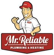 MR. RELIABLE PLUMBING & HEATING