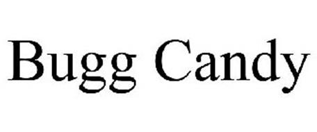 BUGG CANDY