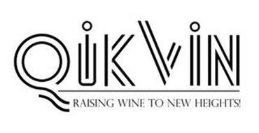 QIKVIN RAISING WINE TO NEW HEIGHTS!