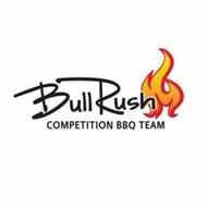 BULL RUSH COMPETITION BBQ TEAM