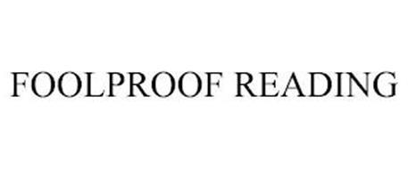 FOOLPROOF READING
