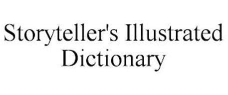 STORYTELLER'S ILLUSTRATED DICTIONARY
