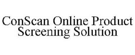 CONSCAN ONLINE PRODUCT SCREENING SOLUTION