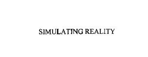 SIMULATING REALITY