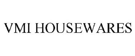 VMI HOUSEWARES