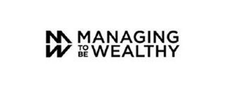 MW MANAGING TO BE WEALTHY